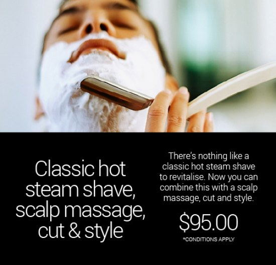 Classic hot steam shave, scalp massage a plus cut & style
