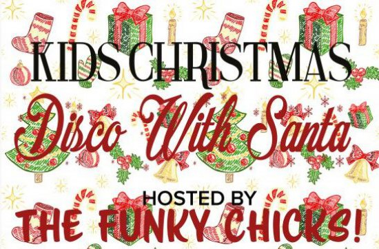 Christmas Disco Clipart.Kids Christmas Disco With Santa Kids Ticket Age 3 8