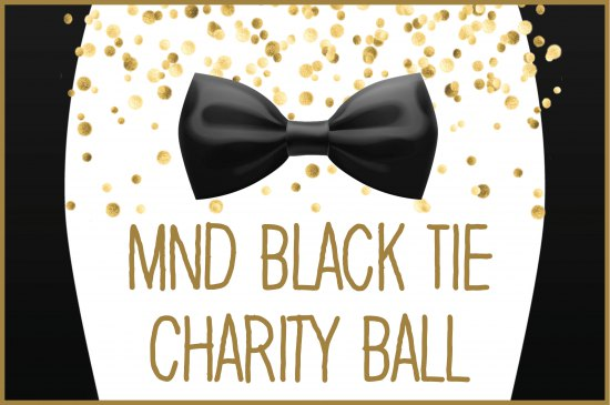 MND Black Tie Charity Ball